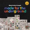 Made for the Underground ジャケット写真