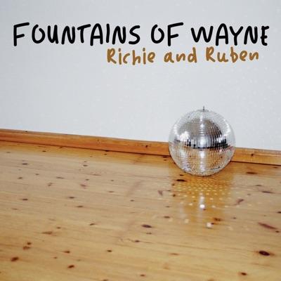 Richie & Ruben - Single - Fountains Of Wayne