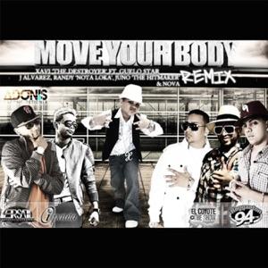 Move Your Body (Remix) [feat. Guelo Star, J Alvarez, Randy, Nova & Juno
