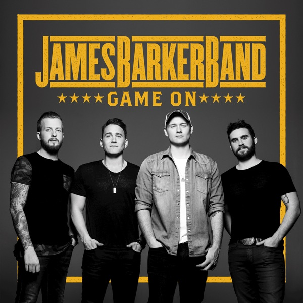James Barker Band - It's Working