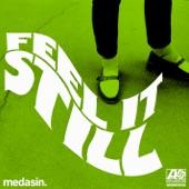 Feel It Still (Medasin Remix) - Single