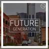 Future Generation, Vol. 1 - Techno Edition - Various Artists