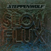 Steppenwolf - Justice Don't Be Slow