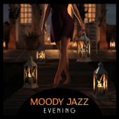 Moody Jazz Evening – License to Chill, Chamber Music for Quiet Moments, Lush and Ethereal Acoustics, Easy Listening