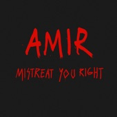 Mistreat You Right - Single