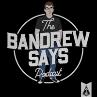 Podcast cover art for Bandrew Says Podcast: Tech News & Tales of YouTube Content Creation