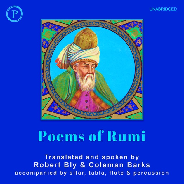 Poems Of Rumi By Robert Bly Coleman Barks On Itunes