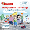 Multiplication Table Songs - Times Tables from 1 to 12 to Sing Along and Memorize - Math Max