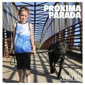 Próxima Parada - Tossin' My Troubles