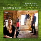 Cypress String Quartet - String Quartet No. 3 in D Major, Op. 18 No. 3: I. Allegro