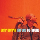 Jeff Coffin & The Mu'tet - Tall and Lanky