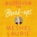 Meshel Laurie - Buddhism for Break-ups (Unabridged)