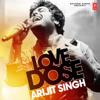 Love Dose Arijit Singh - Arijit Singh