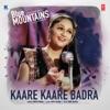 Kaare Kaare Badra From Blue Mountains Single