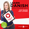 Polyglot Planet - Learn Danish -  Easy Listener - Easy Reader - Parallel Text Danish Audio Course No. 2 (Unabridged) アートワーク