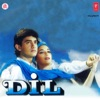 Dil Original Motion Picture Soundtrack