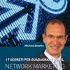 Michele Zanatta - I 7 segreti per guadagnare con il network marketing artwork