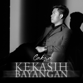 Download Kekasih Bayangan - Cakra Khan Mp3 and Videos