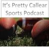 It's Pretty Callear Sports Podcast artwork