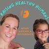 Raising Healthy Humans artwork