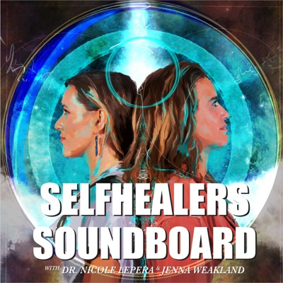 SelfHealers SoundBoard:The Holistic Psychologist