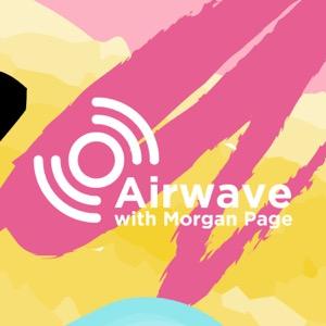 Airwave with Morgan Page