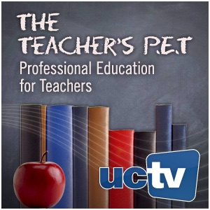 Teacher's PET (Video):UCTV