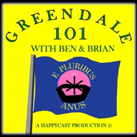 Greendale 101 on Apple Podcasts