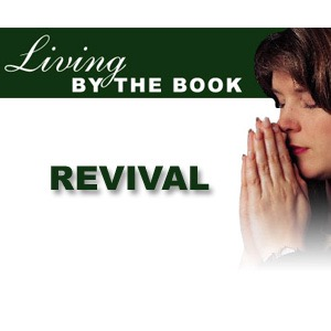 Living By The Book - Revival - CBN.com - Audio Podcast