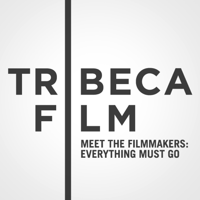 """Tribeca Film Festival: Meet the Filmmakers: """"Everything Must Go"""" podcast"""