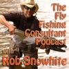 Fly Fishing Consultant Podcast artwork