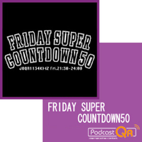 FRIDAY SUPER COWNTDOWN 50 podcast