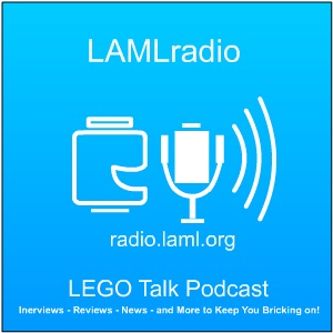 LAMLradio: LEGO Talk Podcast | Podbay