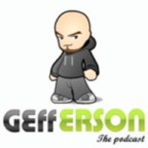 Geff Erson - The podcast