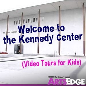 Welcome to the Kennedy Center (Video Tours for Kids)