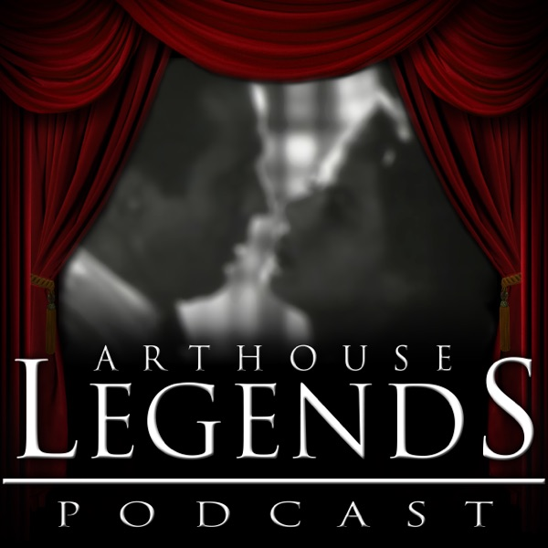 Arthouse Legends Podcast