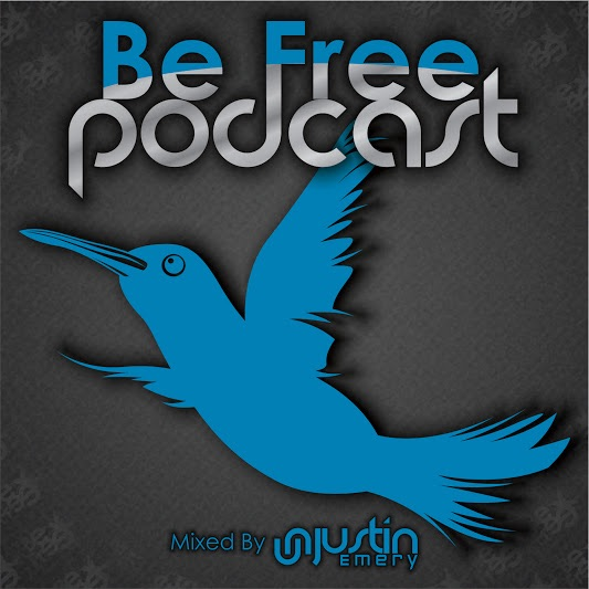Be Free Podcast With Justin Emery