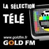 GOLD FM - La sélection Télé / Tv News