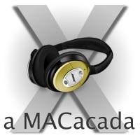 a MACacada: Audiocast