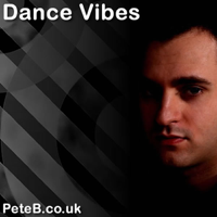 Pete B presents Dance Vibes podcast