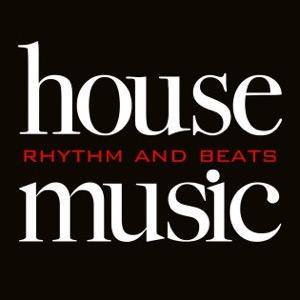 House Music - Rhythm & Beats
