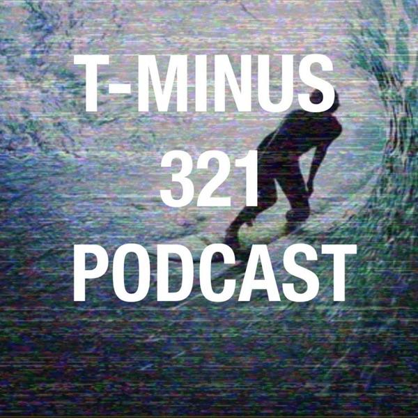 T-Minus 321 Podcast