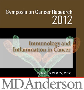 Symposia on Cancer Research 2012: Immunology and Inflammation in