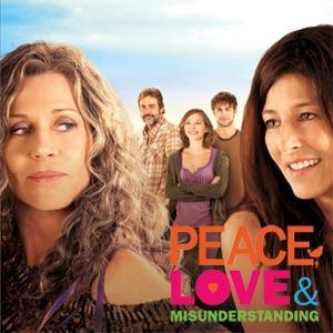 Peace, Love & Misunderstanding - 10 Minute Clip