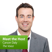 """Carson Daly, """"The Voice"""": Meet the Host podcast"""