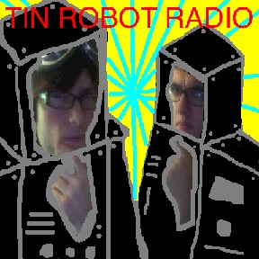 Tin Robot Radio