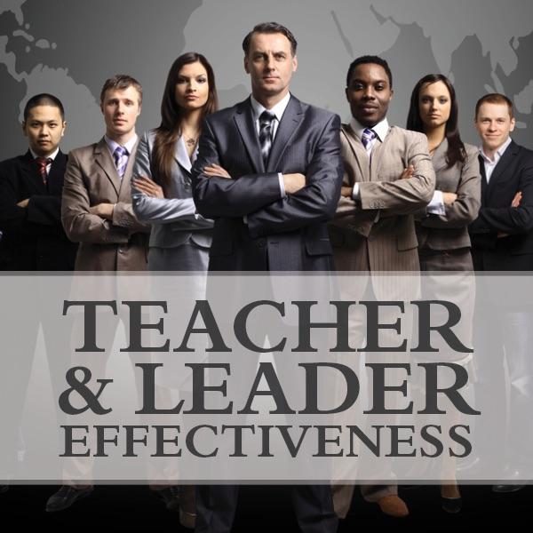 Teacher and Leader Effectiveness