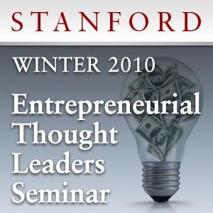 Entrepreneurial Thought Leaders Seminar (Winter 2010)