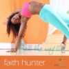 All the Way LIVE: Free Yoga Podcast with Faith Hunter artwork