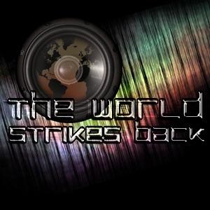 VtW Radio - The World Strikes Back